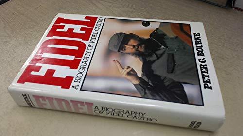 9780396085188: Fidel: A Biography of Fidel Castro