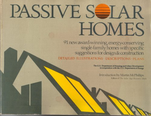 9780396085317: Passive Solar Homes: 91 New Award-Winning, Energy-Conserving Single-Family Homes with Specific Suggestions for Design & Construction