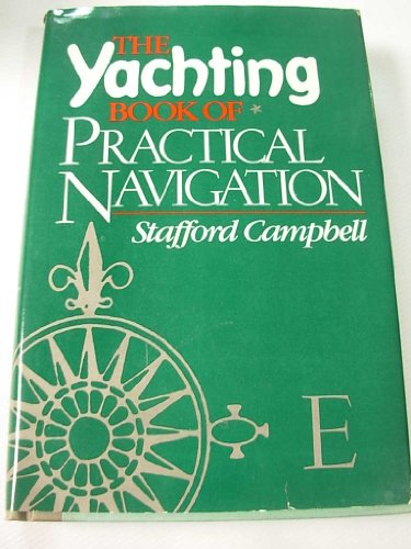 9780396085614: The Yachting book of practical navigation