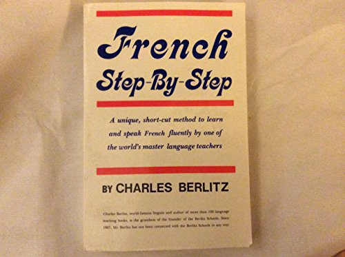 French Step-By-Step (A Dodd, Mead quality paperback): Berlitz, Charles