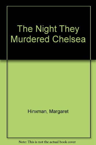 9780396086307: The Night They Murdered Chelsea