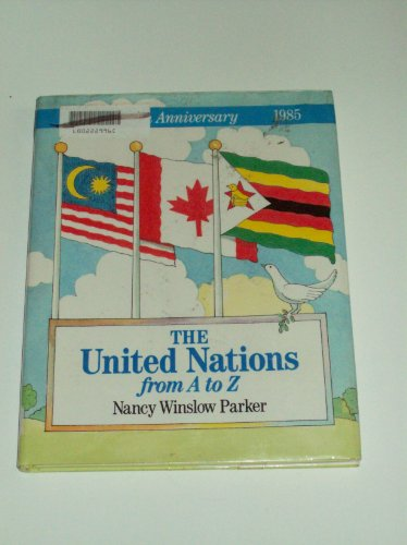 United Nations from A to Z (0396086632) by Nancy Winslow Parker