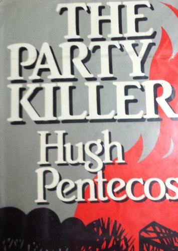 The Party Killer: Pentecost, Hugh