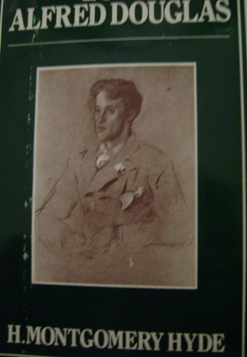 9780396086932: Lord Alfred Douglas: A biography