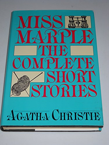 Miss Marple: The Complete Short Stories: Agatha Christie