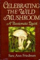 9780396087557: Celebrating the Wild Mushroom: A Passionate Quest