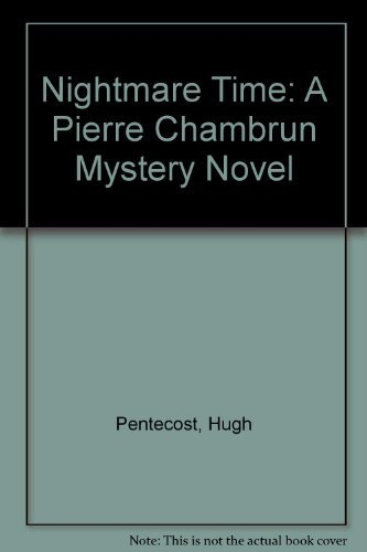 9780396087939: Nightmare Time: A Pierre Chambrun Mystery Novel