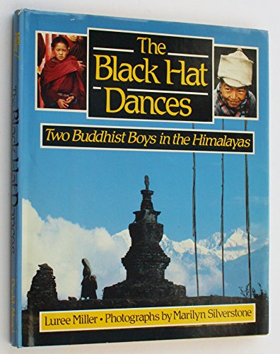 9780396088356: The Black Hat Dances: Two Buddhist Boys in the Himalayas