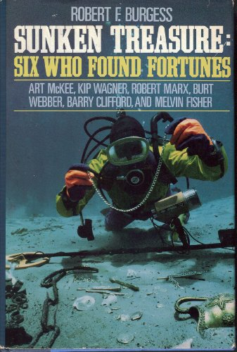 9780396088486: Sunken Treasure: Six Who Found Fortunes