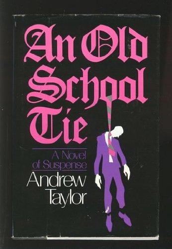 9780396088530: An Old School Tie