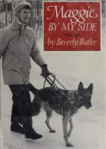 Maggie by My Side: Butler, Beverly