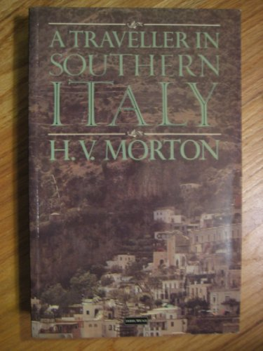 A Traveller in Southern Italy (0396089267) by Morton, H. V.