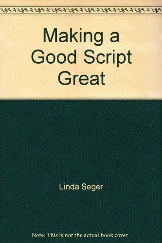 9780396089537: Making a good script great