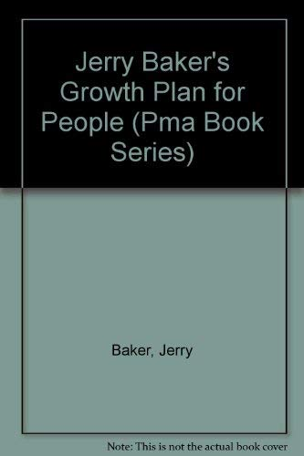 Jerry Baker's Growth Plan for People (Pma Book Series) (0396089720) by Baker, Jerry