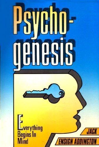 9780396090212: Psychogenesis: Everything Begins in the Mind