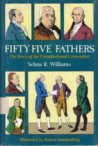 9780396090335: Fifty-Five Fathers: The Story of the Constitutional Convention