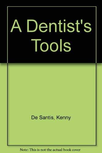 9780396090441: A Dentist's Tools