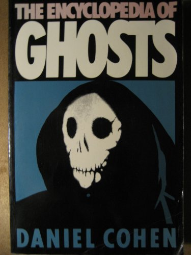 9780396090502: The Encyclopedia of Ghosts