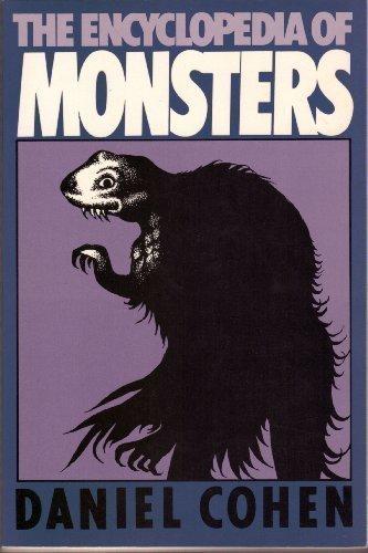 The Encyclopedia of Monsters: Cohen, Daniel