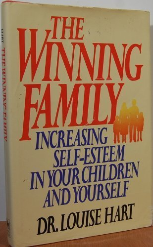 9780396090533: The Winning Family: Increasing Self-Esteem in Your Children and Yourself