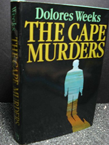 The Cape Murders: Weeks, Dolores