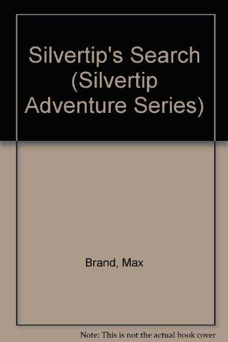 Silvertip's Search: Brand, Max
