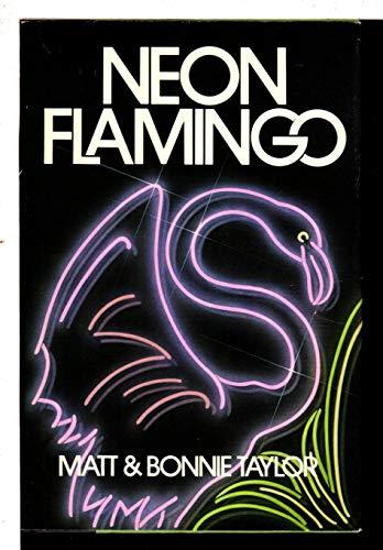 9780396091707: Neon Flamingo