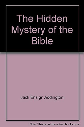 9780396091837: The hidden mystery of the Bible