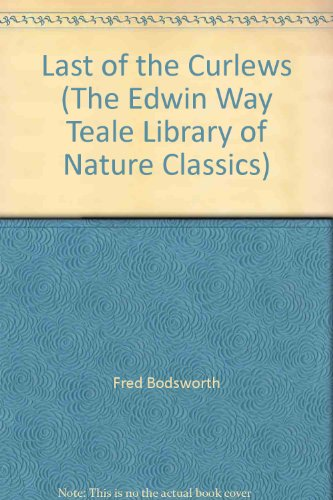 9780396091868: Last of the Curlews (The Edwin Way Teale Library of Nature Classics)