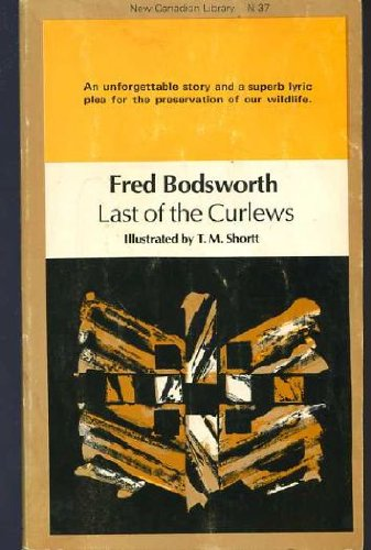 9780396091875: Last of the Curlews (Edwin Way Teale Library of Nature Classics)