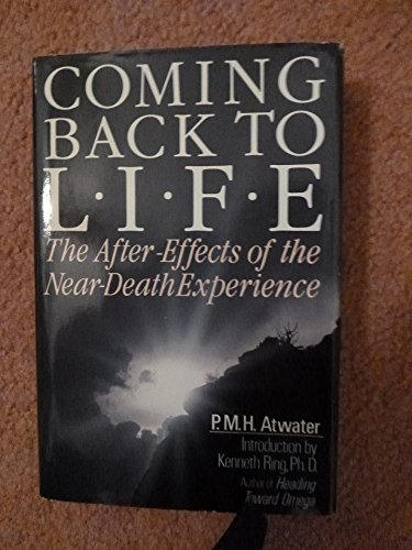 9780396092193: Coming Back to Life: The After Effects of the Near Death Experience
