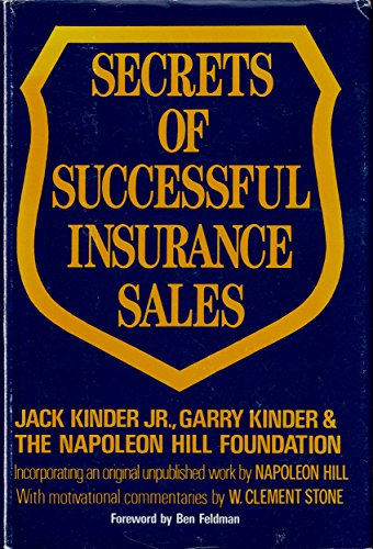 Secrets of Successful Insurance Sales: How to: Jack Kinder Jr.,