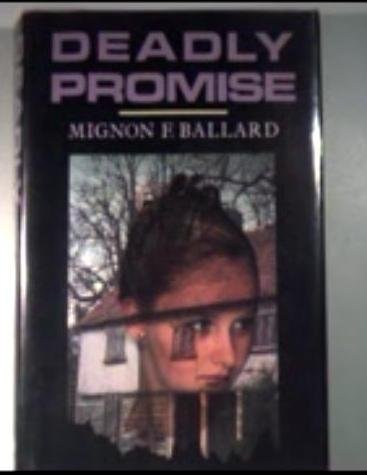 9780396093688: Deadly promise: A novel of suspense
