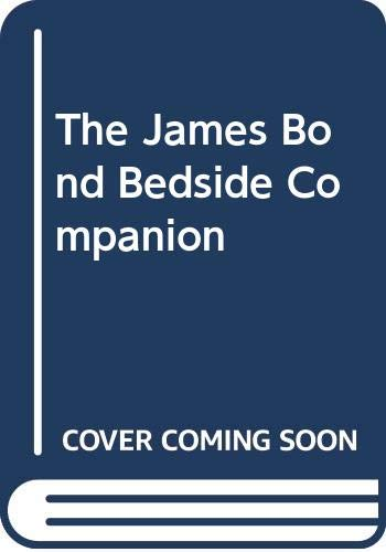 9780396093992: The James Bond Bedside Companion