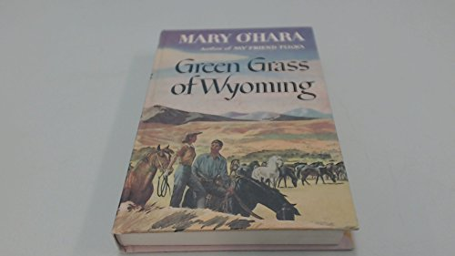 9780397000111: Green Grass of Wyoming