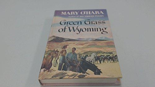 9780397000111: Green Grass of Wyoming