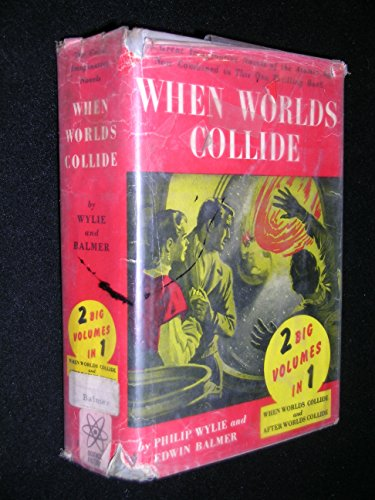 9780397000234: When Worlds Collide & After Worlds Collide (2 Big Volumes in 1)