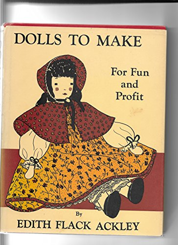 9780397000272: Dolls to Make for Fun and Profit