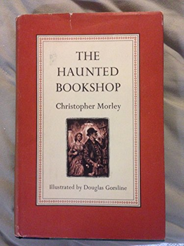 The Haunted Bookshop: Morley, Christopher Darlington