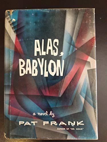 9780397000975: Alas, Babylon