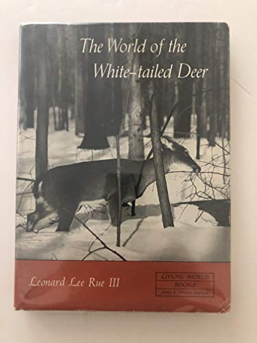 9780397002542: The World of the White-Tailed Deer (Living World Books)