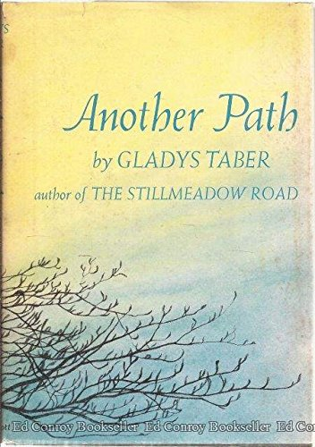 9780397002603 Another Path Abebooks Gladys Taber 0397002602