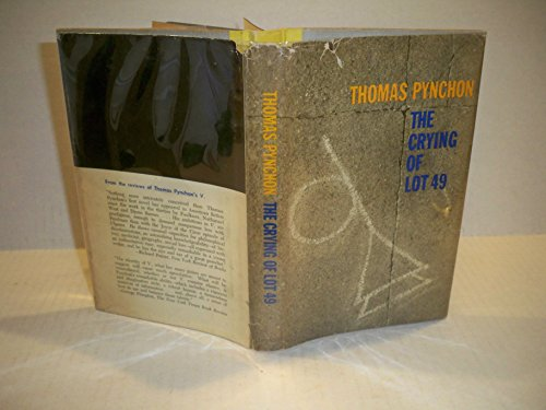THE CRYING OF LOT 49: Thomas Pynchon