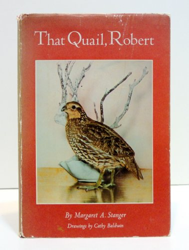 9780397004515: That Quail, Robert