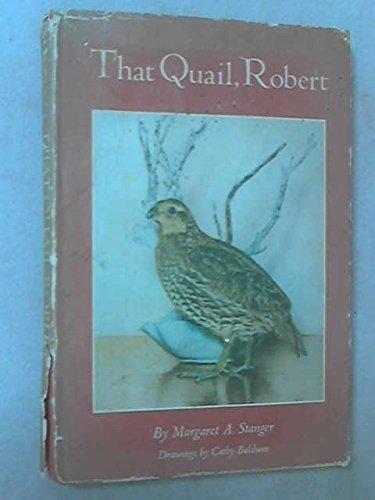 9780397004515: That Quail, Robert