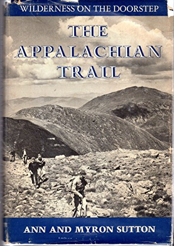 9780397004591: Appalachian Trail: Wilderness on the Doorstep