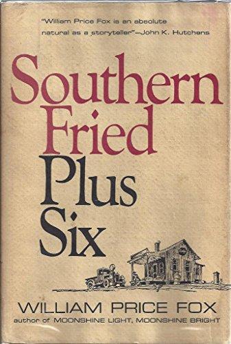 9780397005536: Southern Fried Plus Six