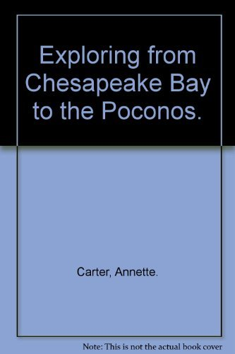 9780397006984: Exploring from Chesapeake Bay to the Poconos.