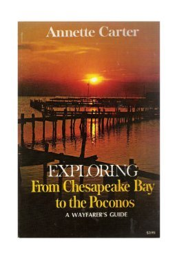 9780397006991: Exploring From Chesapeake Bay To The Poconos