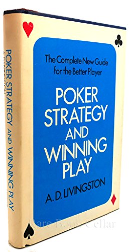 9780397007264: Poker Strategy & Winning Play: The Complete New Guide for the Better Player
